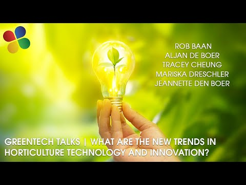 GreenTech talks horticulture technology & innovation trends