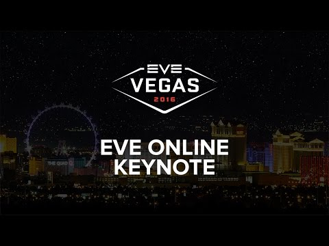 EVE Vegas 2016 - EVE Online Keynote
