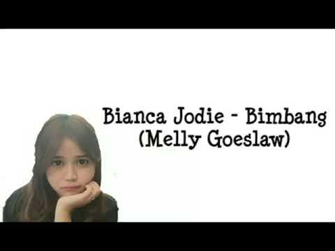 Bianca Jodie  Bimbang  LirikLyrics