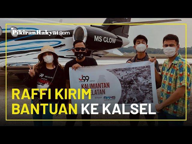 Diwakili Dimas Kirim Bantuan ke Kalimantan Selatan, Raffi Ahmad: Takut Orang Salah Mengartikan Lagi