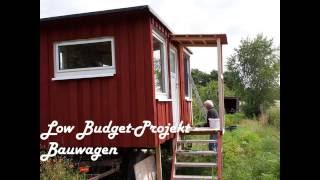 Bauwagen selber bauen - Low Budget