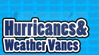 Hurricanes & Weather Vanes (an Original Video Song)