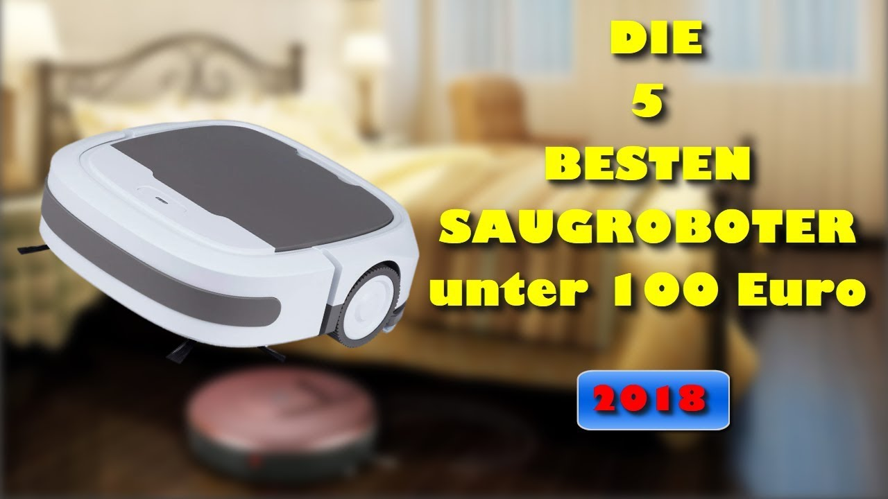 d08c11b2da Die 5 besten Saugroboter unter EUR 100 - Welcher ist der beste ...