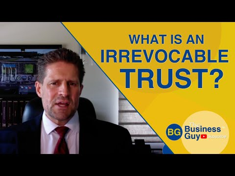 How Irrevocable Trusts Work - Video Explains Details