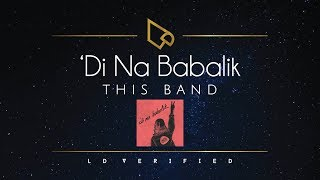 Download lagu This Band Di Na Babalik