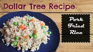 Dollar Tree Recipe- Pork Fried Rice