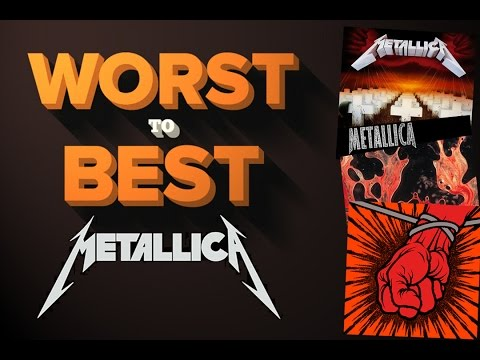 Metallica Albums - Ranked Worst to Best