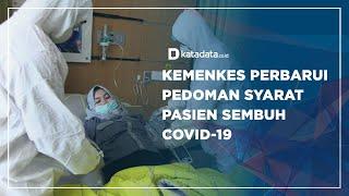 Kemenkes Perbarui Pedoman Syarat Pasien Sembuh Covid-19 | Katadata Indonesia