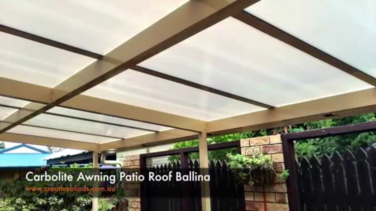 Creative Blinds And Awnings Carbolite Awning Patio Room Ballina
