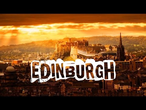 Top 10 things to do in Edinburgh, Scotland. Visit Edinburgh