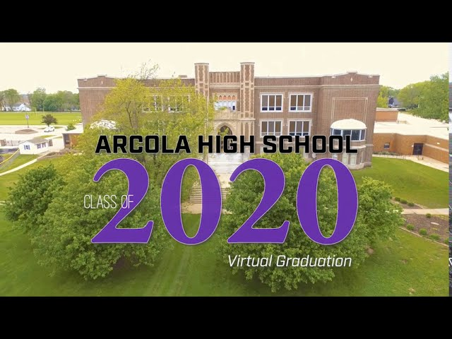 Arcola High School Class of 2020 Virtual Graduation