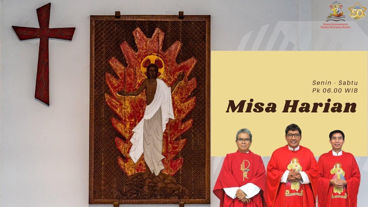 Misa Harian Biasa XIV Senin, 6 Juli 2020 pkl 06.00