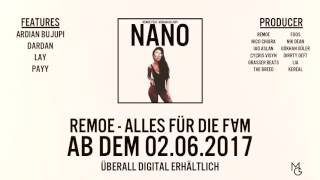 REMOE FT. ARDIAN BUJUPI - NANO  [OFFICIAL AUDIO]