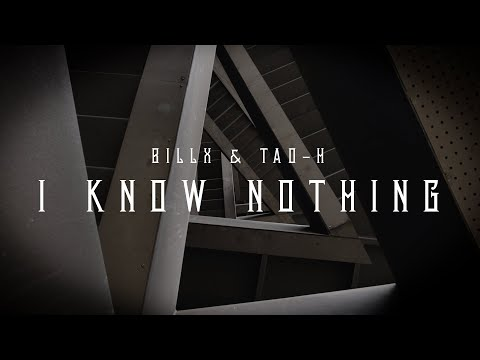 Billx & Tao H - I know nothing ✨