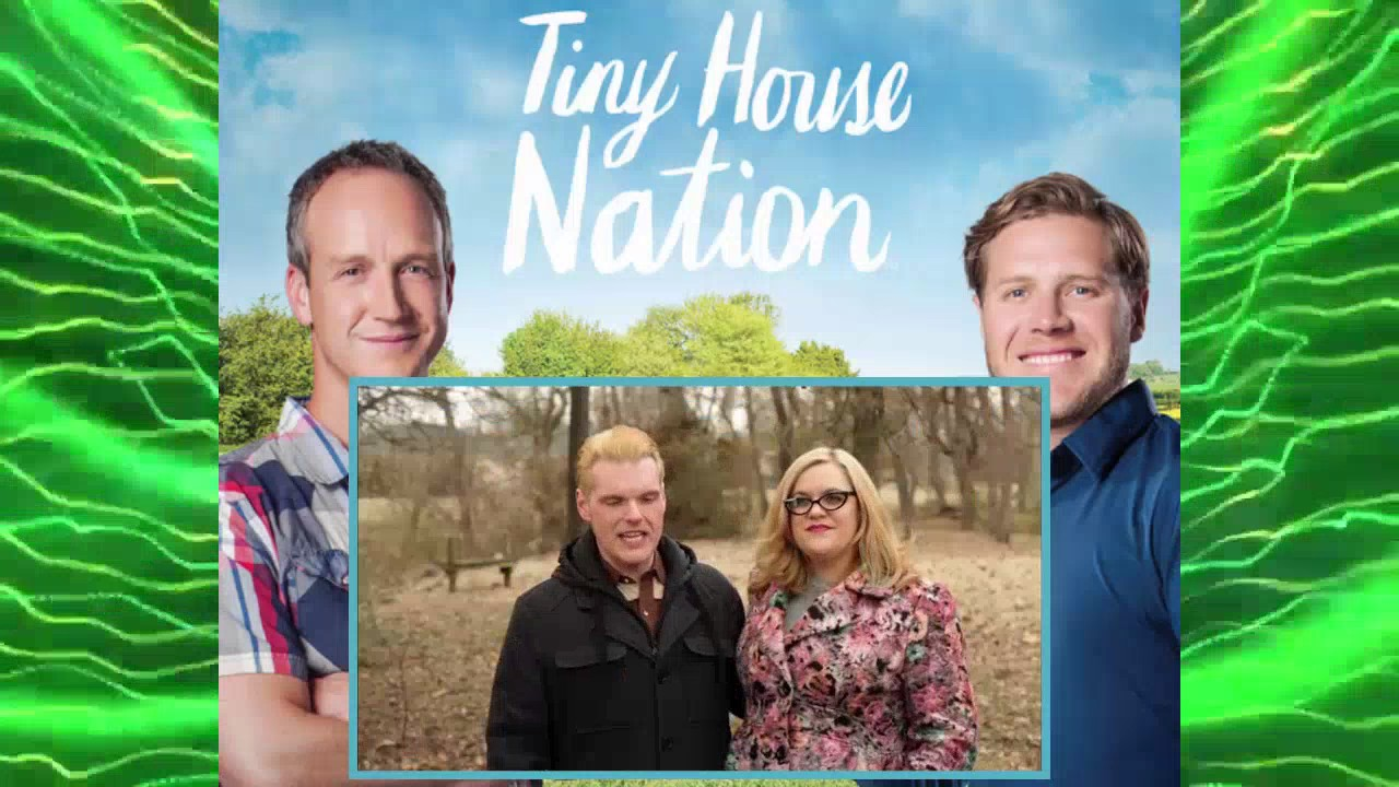 Tiny House Nation Season 3 Episode 5 Youtube