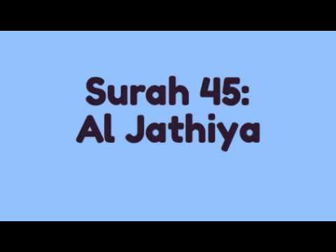 Surah 45: Al Jathiya (Mishary Rashid Al Afasy Recitation)