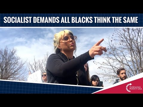 Student Socialist Demands All Black People Think The Same!