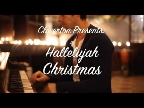 "A ""Hallelujah"" Christmas by Cloverton HD"