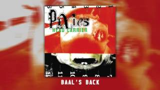 PIXIES - Baal's Back (Official Audio)