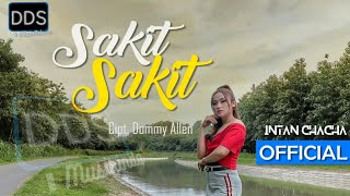 Download lagu SAKIT SAKIT - INTAN CHACHA  - |2021| - DJ REMIX ANGKLUNG FULLBASS - (Official Music Video)