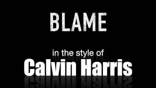 Blame (in the style of) Calvin Harris feat John Newman backing track MIDI File