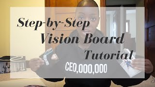 (A Step by Step Tutorial) How to Make a Vision Board