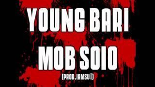 Young Bari - Mob Solo (prod. iamsu!) [Thizzler.com]