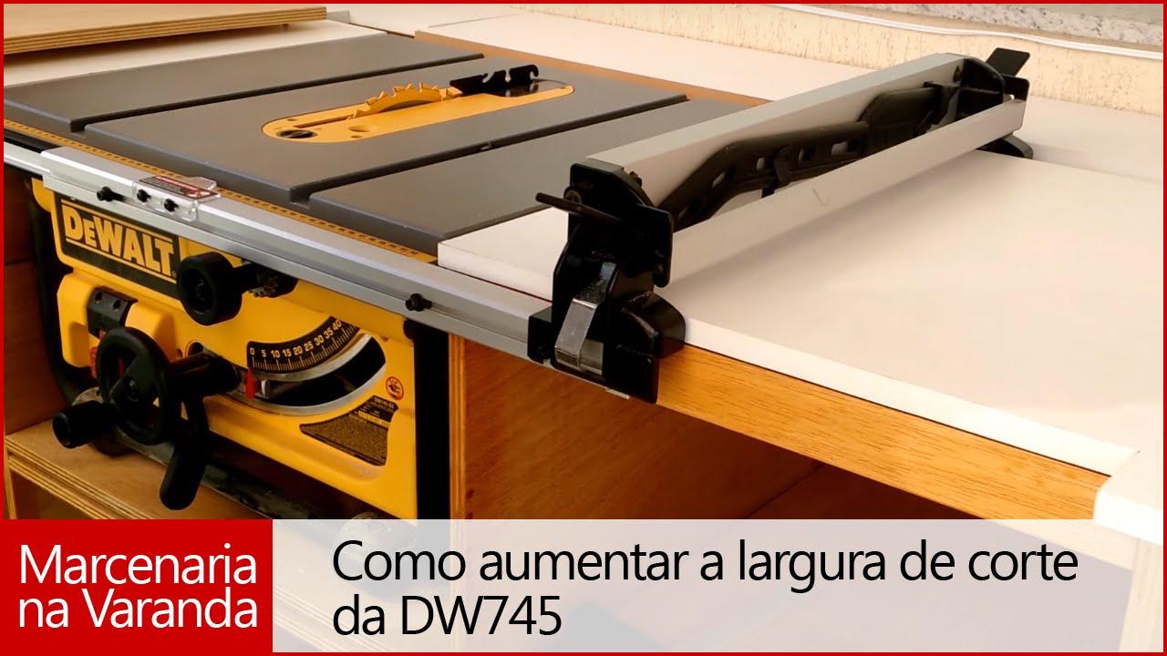 1 Como Aumentar A Largura De Corte Da Dw745 Youtube