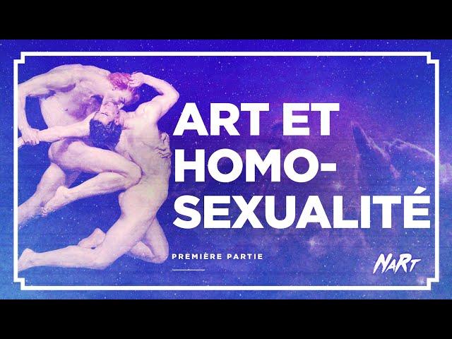 Art et homosexualité - Partie 1