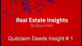 Quitclaim Deeds For Real Estate Explained