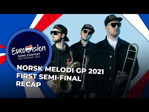 Norsk Melodi Grand Prix 2021 (Norway) | First Semi-Final | RECAP