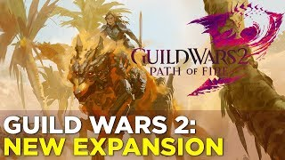 Guild Wars 2: Path of Fire - GAMEPLAY from the NEW EXPANSION
