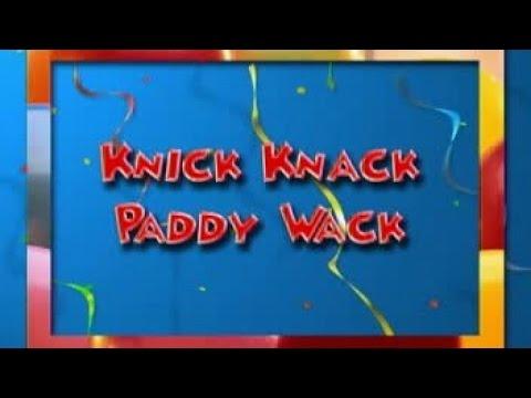 Knick Knack Paddy Wack