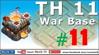 Monik TV Clash of Clans - TH11 Super War Base 2017 #11 Anti 3 Stars