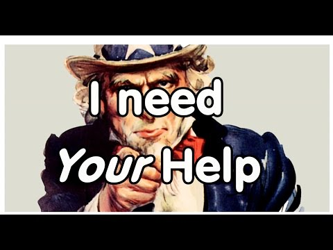 #132 I Need Your Help!