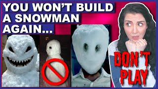 "Please DO NOT Play A Game Called ""The Snowman Ritual"""