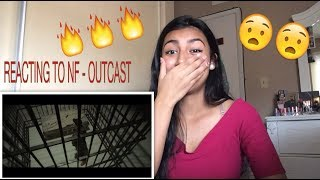 REACTING TO NF - OUTCAST