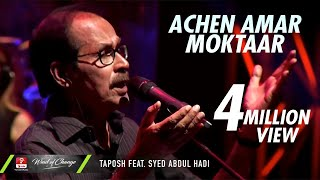 ACHEN AMAR MOKTAAR - TAPOSH FEAT. SYED ABDUL HADI : ROBI YONDER MUSIC WIND OF CHANGE [ PS:02 ]