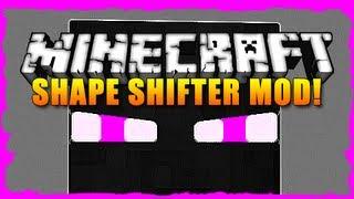 Minecraft Mod Showcase - SHAPE SHIFTER MOD!   iJevin