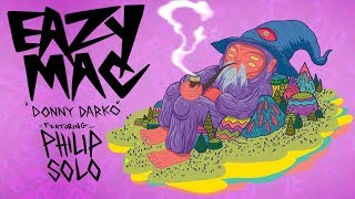 Eazy Mac - Donny Darko ft. Philip Solo