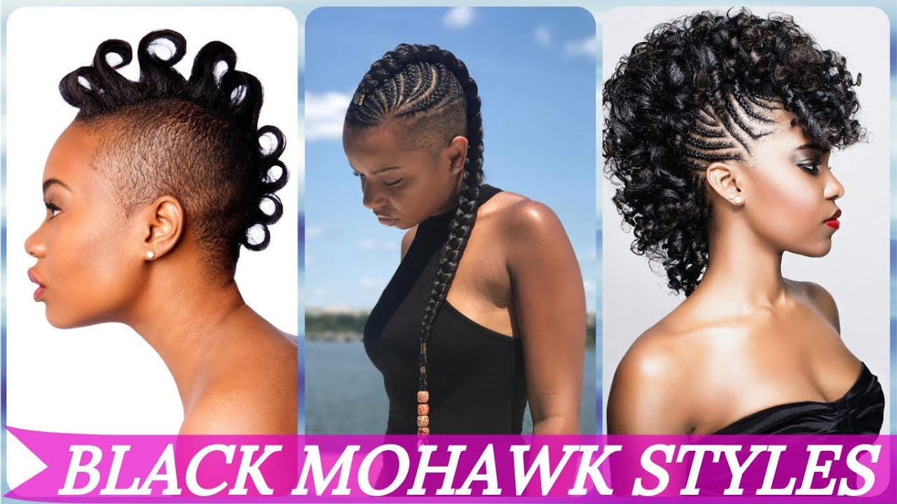 top 20 🌹 🌹 🌹 mohawk hairstyles for black women 2019