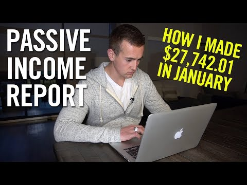Passive Income Report: How I Earned $27,742.01 In January 2019! (PROOF)