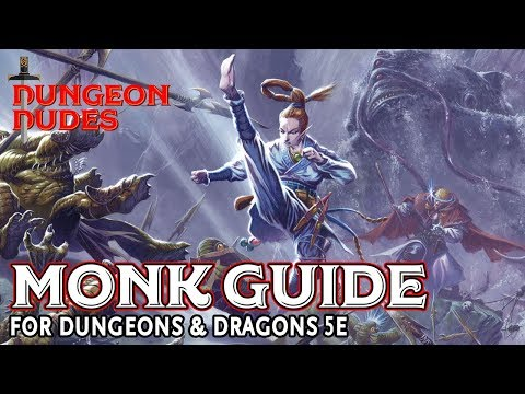 Monk Guide For Dungeons And Dragons 5e