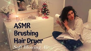 ASMR brushing HAIRDRYER my long hair - soft sound air
