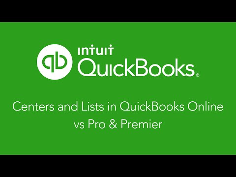 Centers and Lists in QuickBooks Online vs Pro & Premier