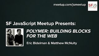 Polymer: Building Blocks for the Web