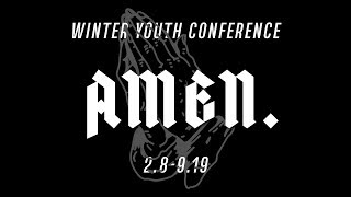 AMEN - 2019 Winter Youth Conference