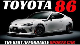 TOYOTA 86 ! THE BEST AFFORDABLE SPORTS CAR EVER !