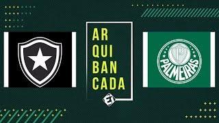 BOTAFOGO X PALMEIRAS (NARRAÇÃO AO VIVO) - BRASILEIRÃO 2019