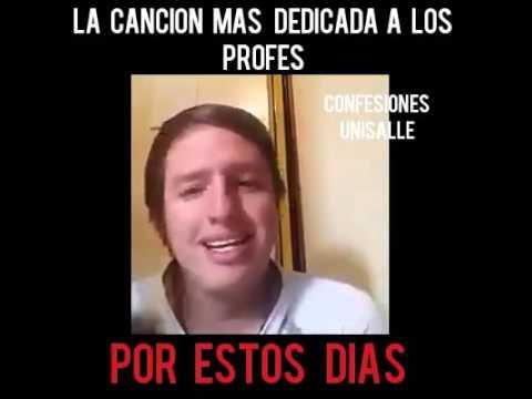 La Cancion Mas Dedicada A Los Profesores A Fin De Año Youtube